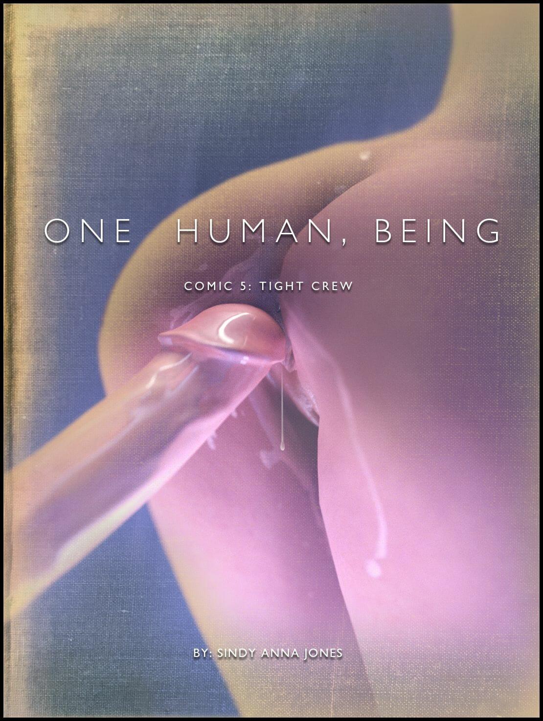 One Human, Being. Comic 05: Tight Crew
