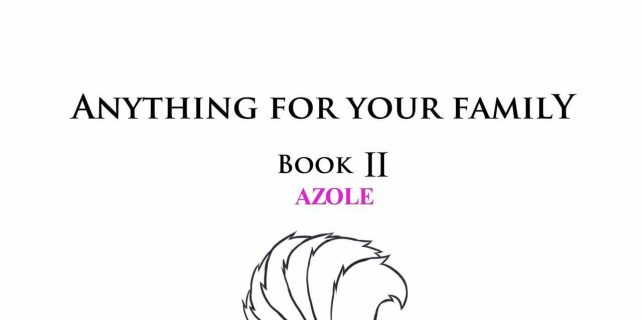 Anything For Your Family Book 2 Azole
