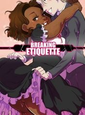 Breaking Etiquette