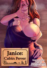 Janice Cabin Fever