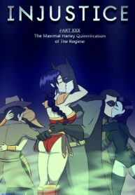 Injustice Part XXX: The Maximal Harley-Quinnification of the Regime